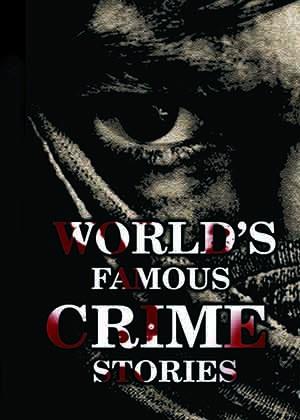 World's Famous Crime Stories