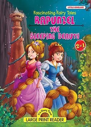 FASCINATING FAIRY TALES-Rapunzel& The sleeping Beauty