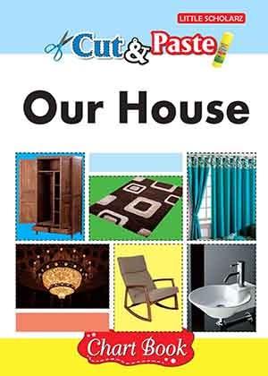 Cut & Paste - Our House