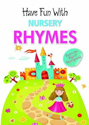 Have Fun With Nursery Rhymes