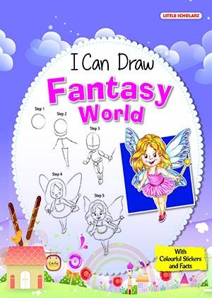 I Can Draw - FANTASY WORLD