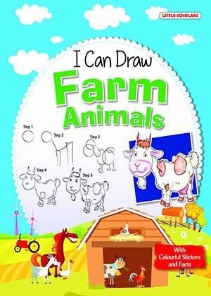 I Can Draw - FARM ANIMALS