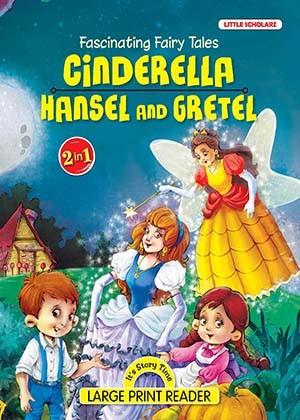 FASCINATING FAIRY TALES-Cinderella & Hansel and Gretel