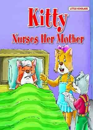 Kitty—Nurses Her Mother